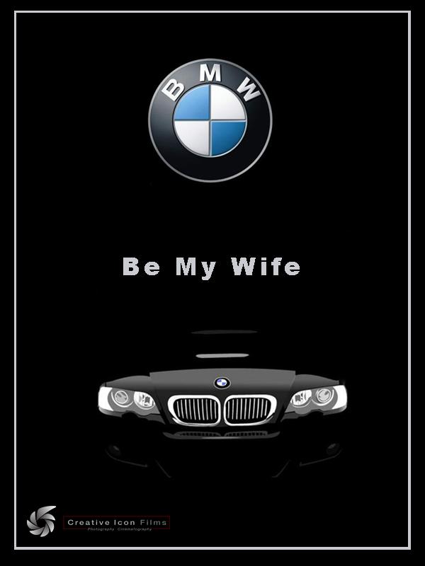 BMW Be My Wife